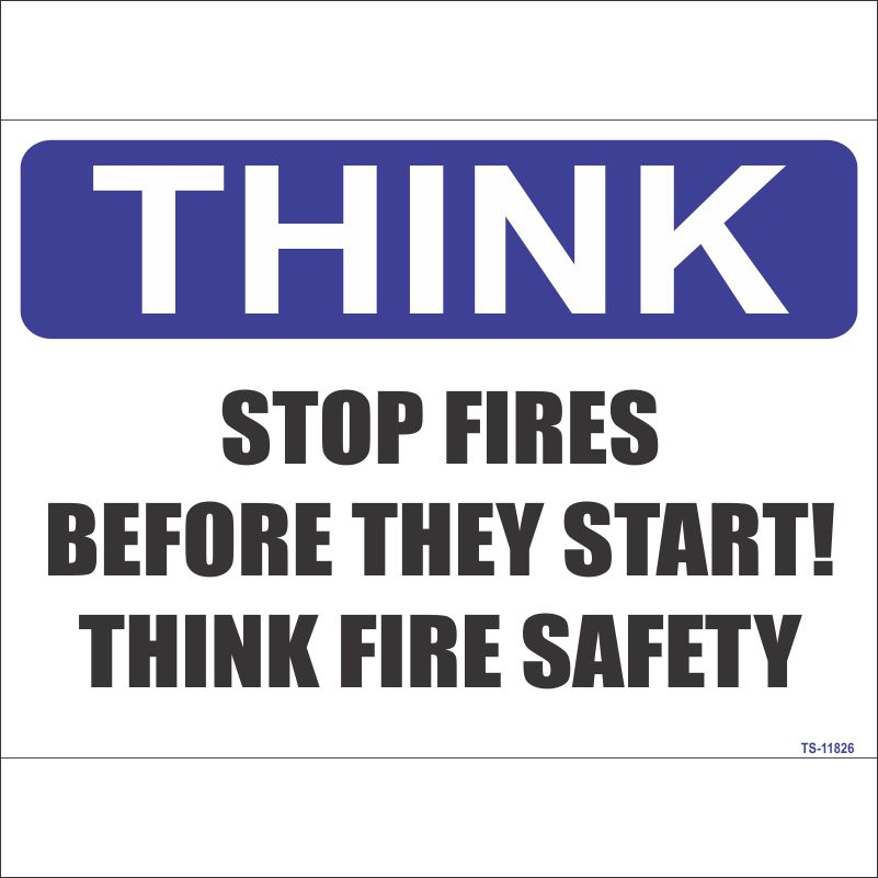 TS-11826 Stop Fires Before They Start! Fire Safety Sign