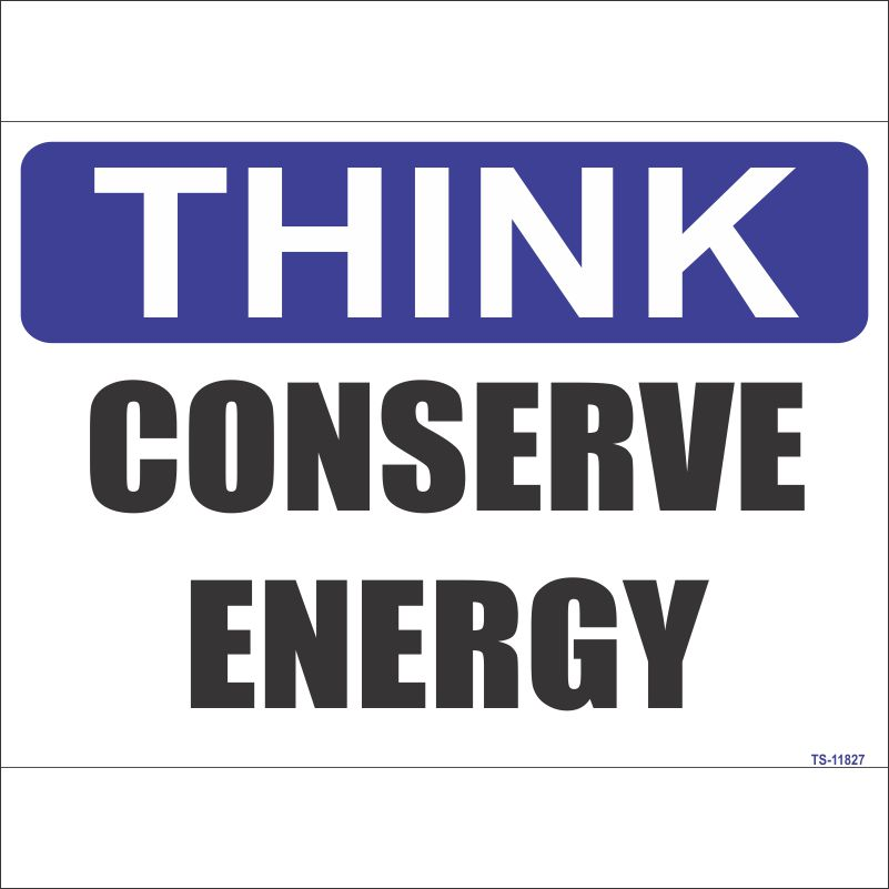 TS-11827 Conserve Energy Sign