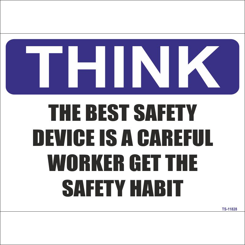 TS-11828 The Best Safety Device is a Careful Worker Sign