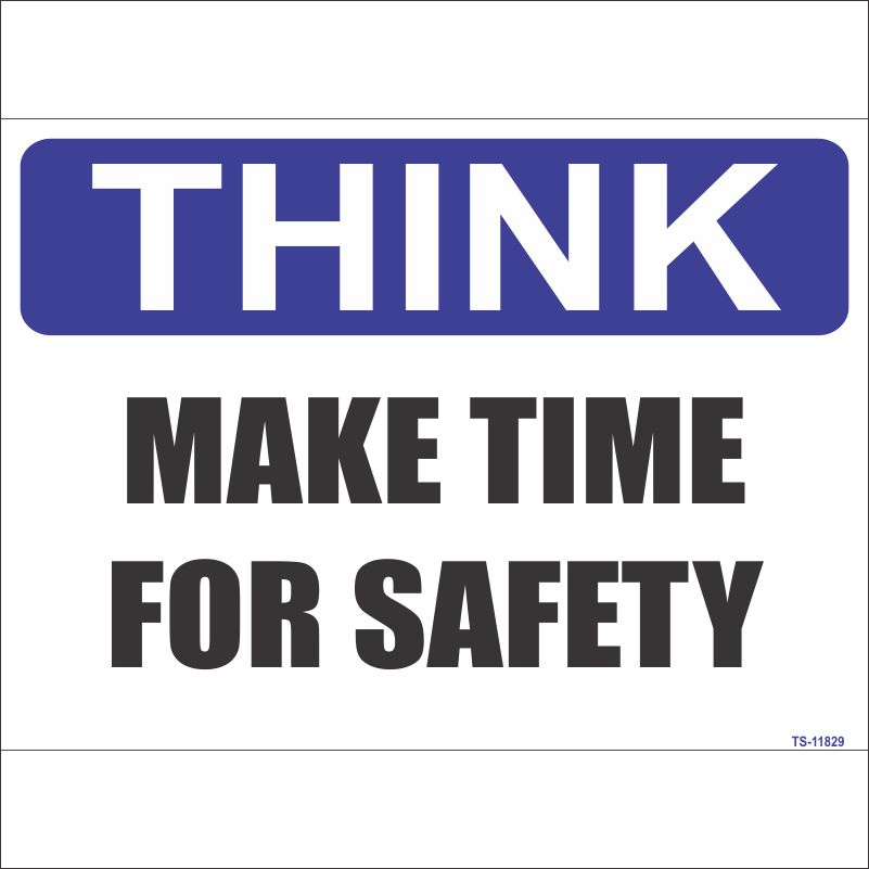 TS-11829 Make Time For Safety Sign