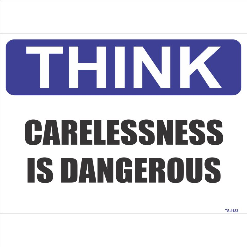 TS-1183 Carelessness is Dangerous Sign