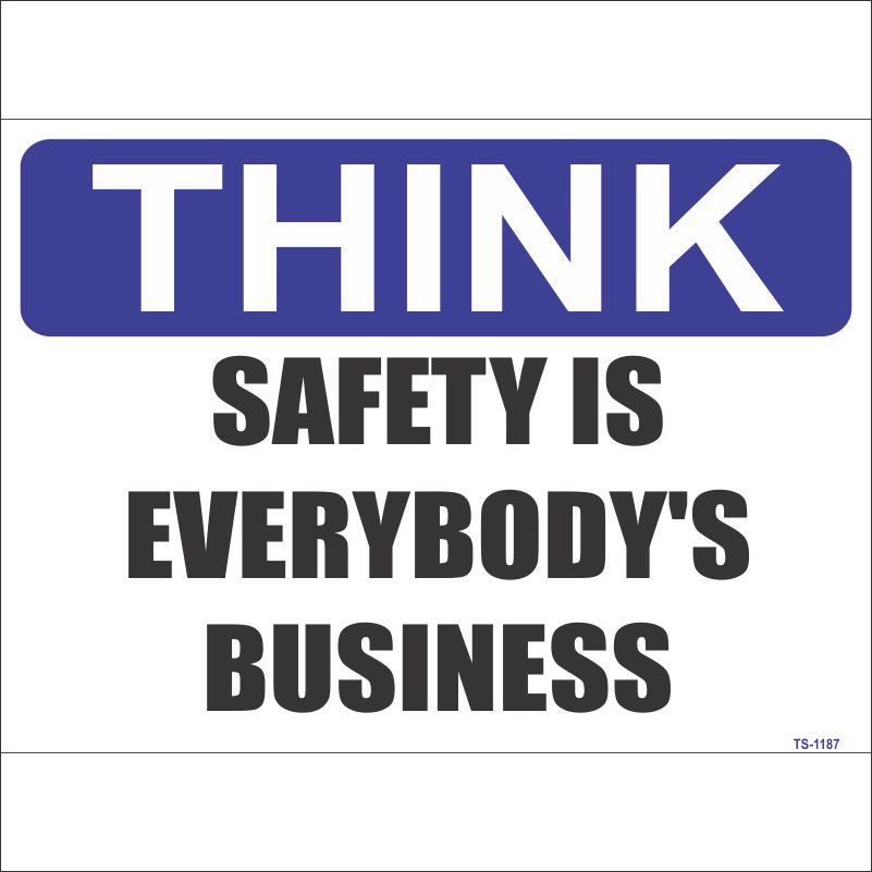 TS-1187 Safety is Everybody's Business Sign