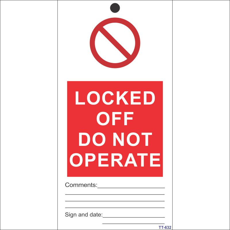 Locked Off Do not operate Tag (Pack of 12 Nos)