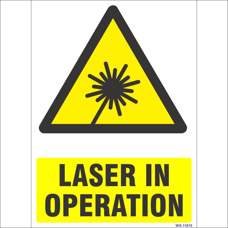WS-11815 Laser In Operation Sign