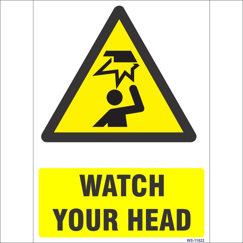WS-11822 Watch Your Head Sign