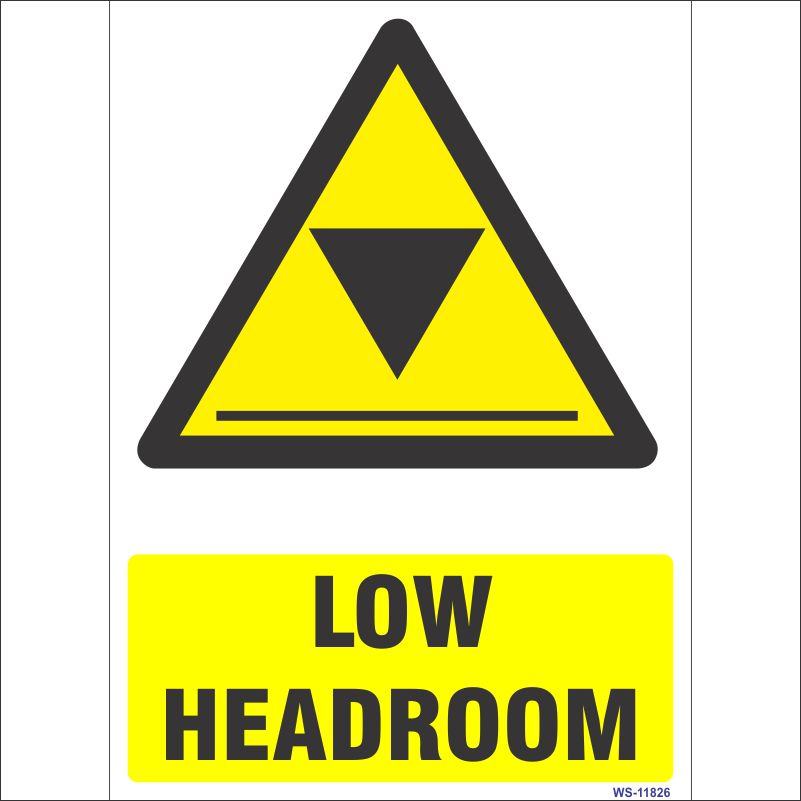 WS-11826 Low Headroom Sign