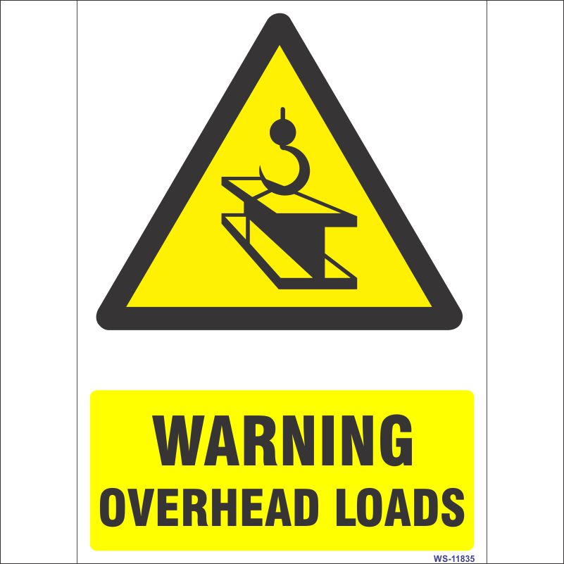 Warning Overhead Loads Sign