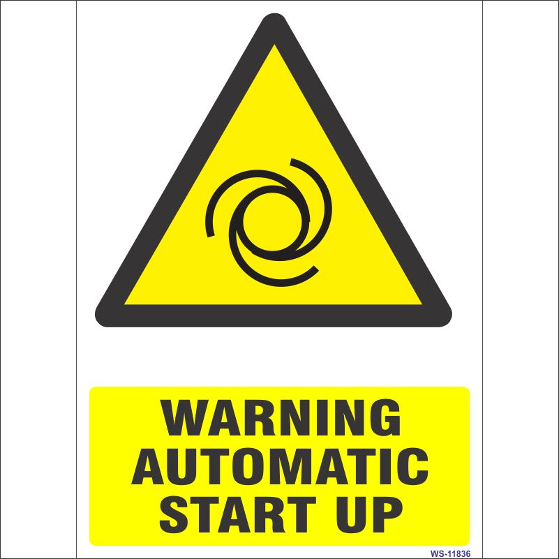 Warning Automatic Start Up Sign