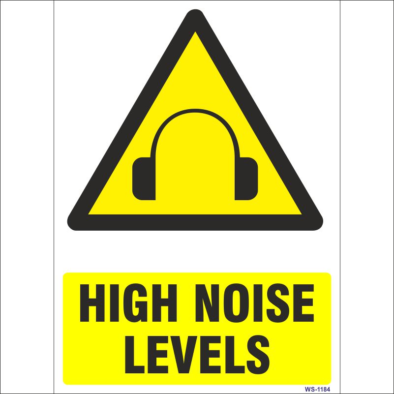 High Noise Levels Sign