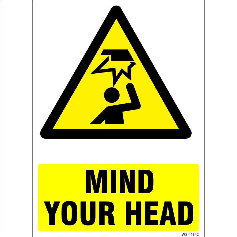Mind Your Head Sign